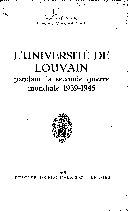 L'Université de Louvain pendant la seconde guerre mondiale, 1939-1945