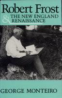 Robert Frost & the New England Renaissance