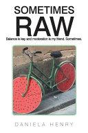 Sometimes Raw