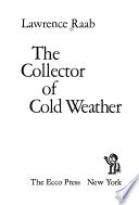 The Collector of Cold Weather