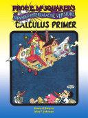 Prof  E  McSquared s Calculus Primer