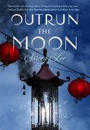 Outrun the Moon Pdf/ePub eBook