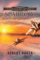 The Flight of the Sparrow Book
