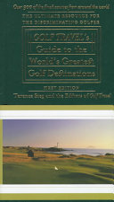 Golf Travel s Guide to the World s Greatest Golf Destinations
