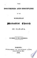 The Doctrines and Discipline of the Wesleyan Methodist Church in Canada, Etc