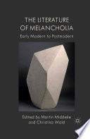 The Literature of Melancholia