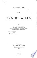 A Treatise on the Law of Wills Book