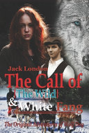 The Call Of The Wild And White Fang By Jack London Book