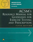 Acsm S Resource Manual For Guidelines For Exercise Testing And Prescription Book PDF