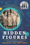 Hidden Figures Young Readers  Edition