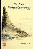 The Zen in Modern Cosmology
