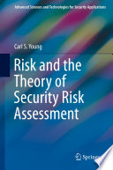 Risk and the Theory of Security Risk Assessment Book