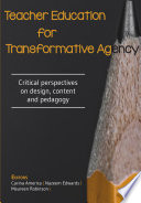 Teacher Education For Transformative Agency