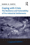 Pdf Coping with Crisis: The Resilience and Vulnerability of Pre-Industrial Settlements Telecharger