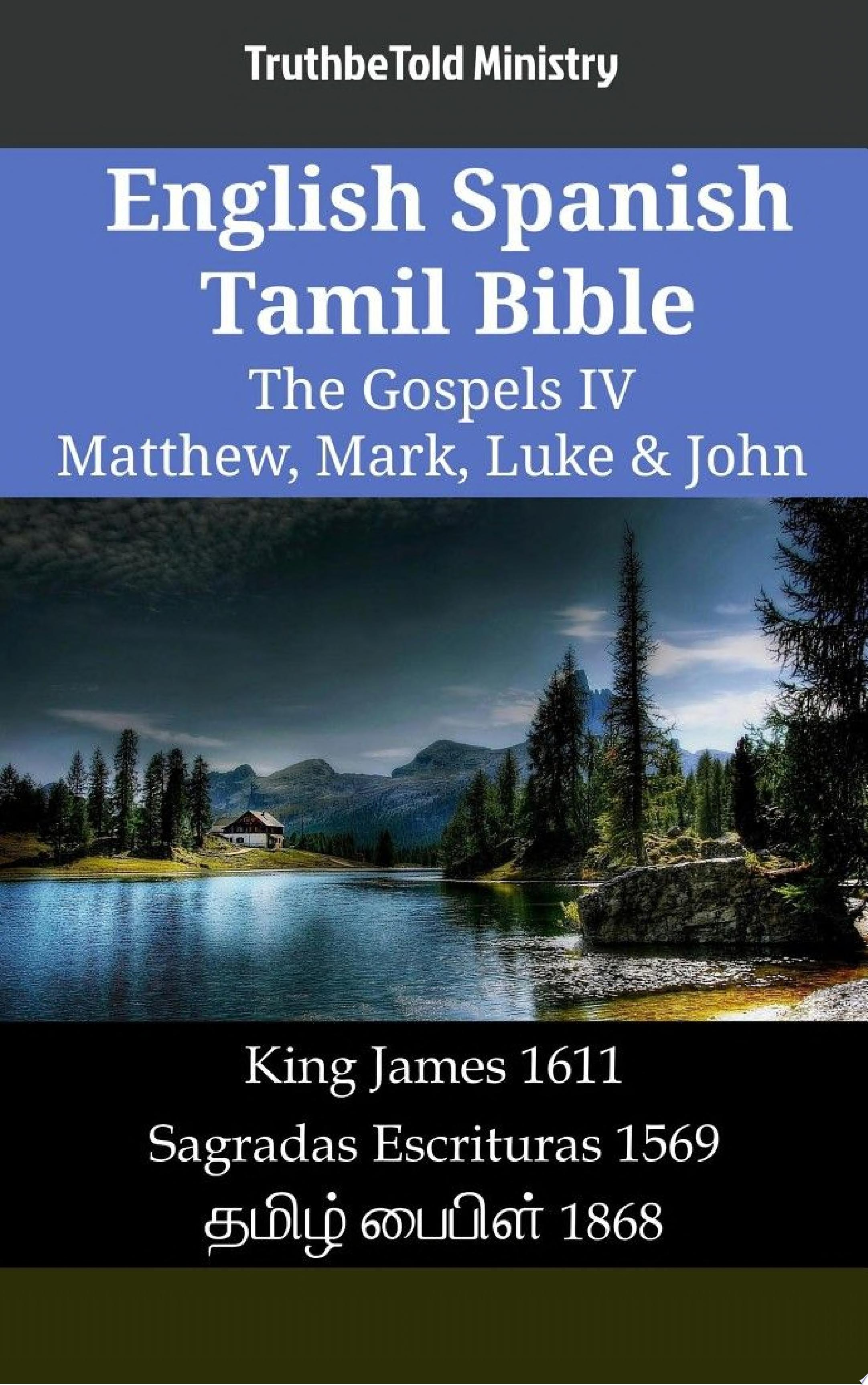 English Spanish Tamil Bible   The Gospels IV   Matthew  Mark  Luke   John