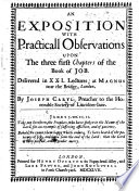An Exposition with Practicall Observations upon the three first Chapters of the Book of Job  etc   With the text