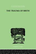 The Trauma Of Birth [Pdf/ePub] eBook