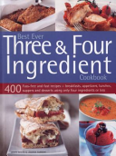 Best Ever Three   Four Ingredient Cookbook