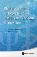 Pharmacotherapy for Depression and Treatment resistant Depression