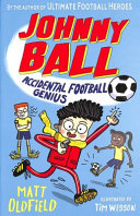 Johnny Ball  Accidental Football Genius