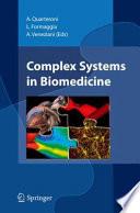Complex Systems in Biomedicine Book