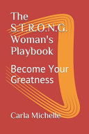 The S T R O N G  Woman s Playbook