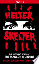 Helter Skelter  Part One of the Shocking Manson Murders