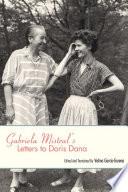 """Gabriela Mistral's Letters to Doris Dana"" by Velma García-Gorena"