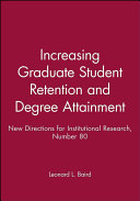 Increasing Graduate Student Retention and Degree Attainment
