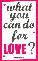Love dare: What you can do for love?