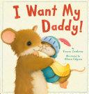I Want My Daddy