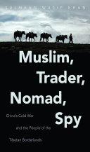 Muslim  Trader  Nomad  Spy
