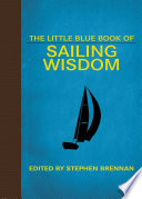 The Little Blue Book of Sailing Wisdom