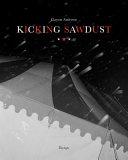Kicking Sawdust
