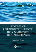 Removal of Refractory Pollutants from Wastewater Treatment Plants Book