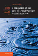 Cooperation in the Law of Transboundary Water Resources - Seite 331