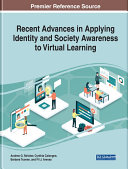 Recent Advances in Applying Identity and Society Awareness to Virtual Learning