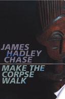 Make the Corpse Walk Online Book