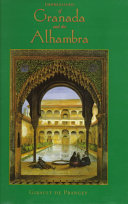 Impressions of Granada and the Alhambra