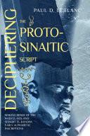 Deciphering the Proto Sinaitic Script