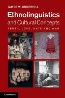 Ethnolinguistics and Cultural Concepts