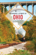 Backroads   Byways of Ohio  Second Edition   Backroads   Byways