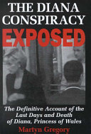 The Diana Conspiracy Exposed