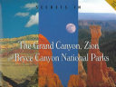 Secrets in the Grand Canyon, Zion and Bryce Canyon National Parks