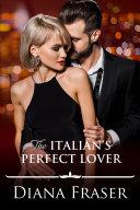 The Italian's Perfect Lover Book