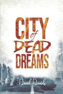 City of Dead Dreams