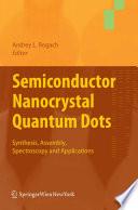 Semiconductor Nanocrystal Quantum Dots