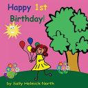 Happy First Birthday! (Girl Version)