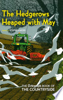 The Hedgerows Heaped with May
