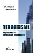 Terrorisme regards croisés dans l'après-11 septembre